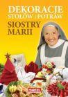Dekoracje stołów i potraw siostry Marii